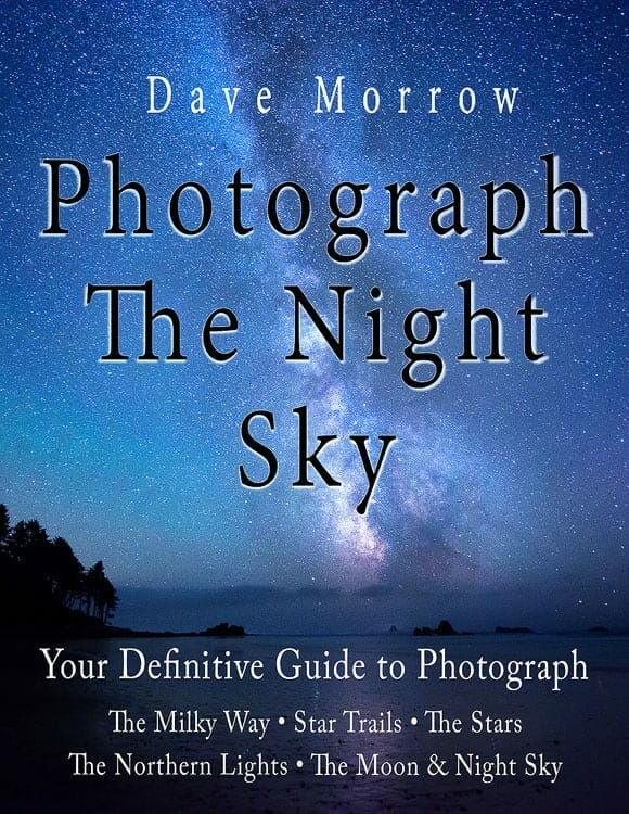 Your Guide to Star, Milky Way, Northern Lights, Star Trails, Moon & Night Sky Photography